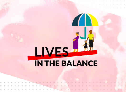 Lives in the Balance Summit: Improving the health of women, children and adolescents through Universal Health Coverage